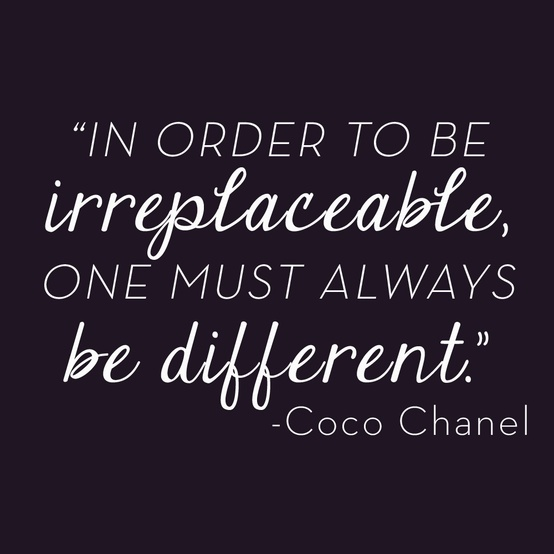 coco-chanel-irreplaceable-different-quote